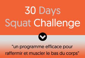 qu'est-ce que le 30 days squat challenge ?