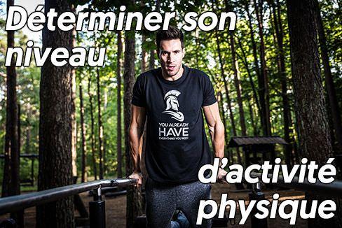 comment déterminer son niveau d'activité physique?