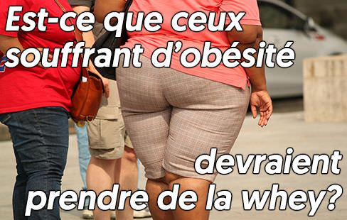 Les avantages de la whey chez les personnes souffrant d'obésité